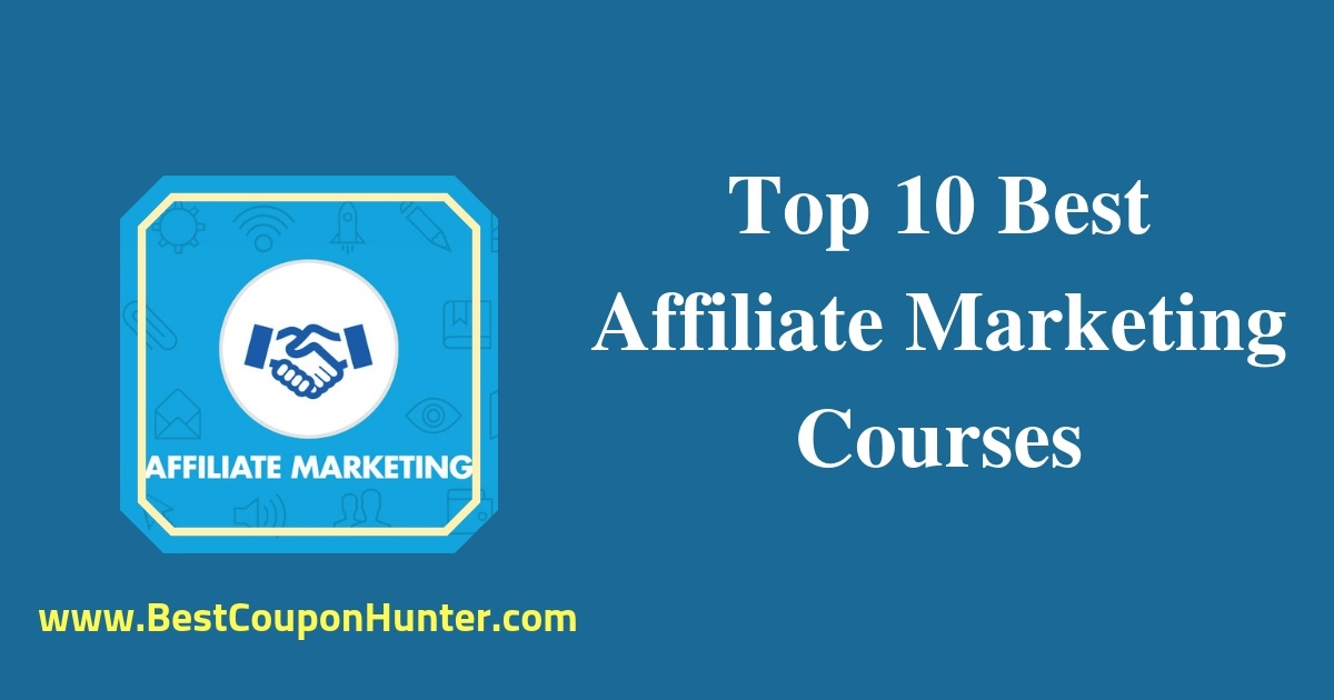 Top 10 Best Affiliate Marketing Courses Udemy
