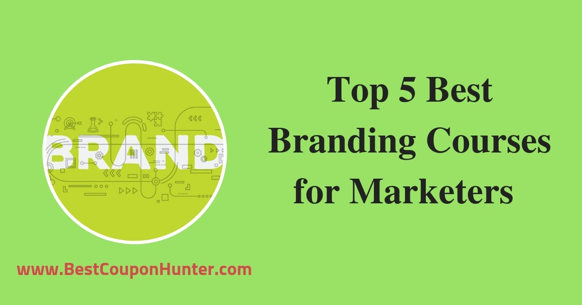 Top 5 Best Branding Courses for Marketers Udemy