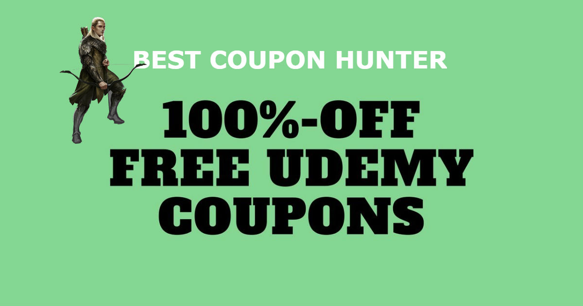 1 100% Off Udemy Coupons Code【FREE】Bestcouponhunter com