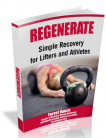 REGENERATE – Simple Recovery for Lifters and Athletes [Honest Review]
