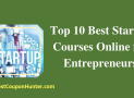 Top 10 Best Startup Courses Online for Entrepreneurs (Updated 2019)